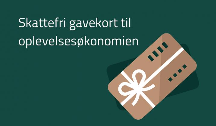 Skattefri gavekort til oplevelsesøkonomien
